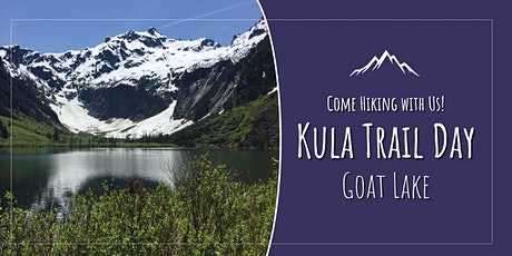Kulas on the Trail: Hike to Goat Lake (Off Mountain Loop Highway) tickets