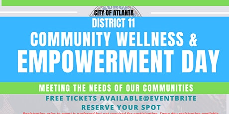 City of Atlanta District 11 Community Wellness & Empowerment Day tickets