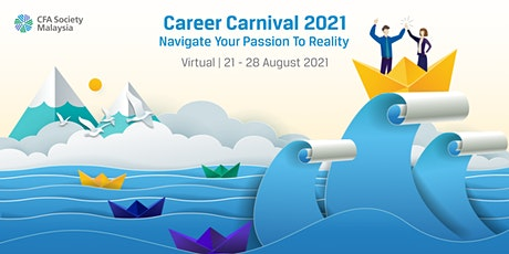 Career Carnival 2021 | Navigate Your Passion to Reality tickets