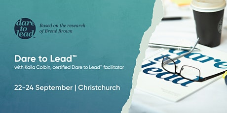 Dare to Lead™ | Christchurch | 22–24 September 2021 tickets
