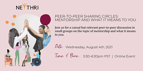 Peer-to-Peer Sharing Circles: Mentorship and what it means to you tickets