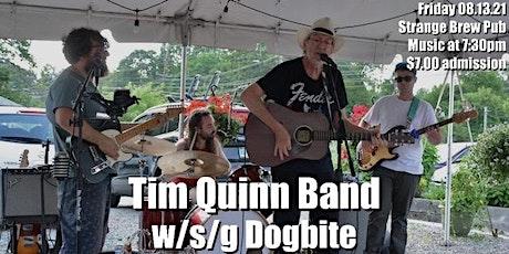 Tim Quinn Band w/s/g Dogbite tickets