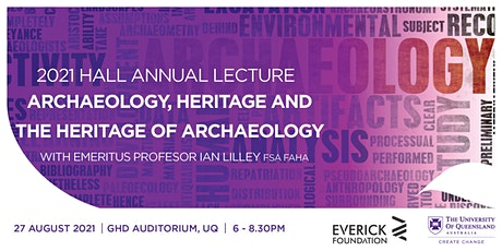 2021 Hall Annual Lecture with Emeritus Professor Ian Lilley FSA FAHA tickets