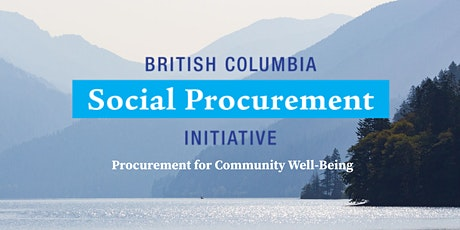 Introduction to BCSPI & Social Procurement tickets