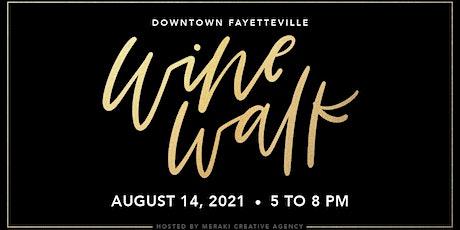 Wine Walk Fayetteville tickets