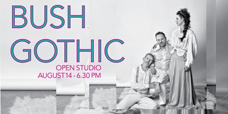 Bush Gothic - Early show at Open Studio tickets