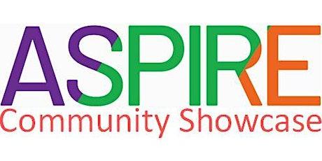 ASPIRE! Community Showcase tickets