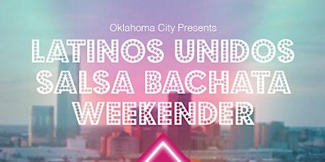 Latinos Unidos Salsa Bachata Weekender tickets