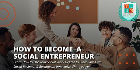 Free Webinar for Social Workers: Becoming a Social Entrepreneur tickets