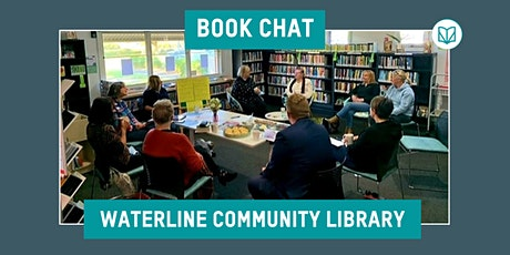 CANCELLED - Book Chat at the Waterline Library, Grantville tickets
