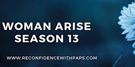 Woman Arise Season 13 tickets