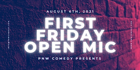 First Friday Open Mic tickets