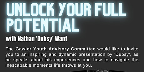 Unlock you potential with Nathan 'Dubsy' Want tickets