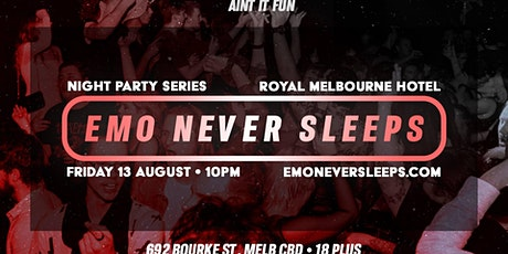 Emo Never Sleeps // Night Series - August 13th tickets