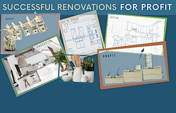 SUCCESSFUL RENOVATION FOR PROFITS - FREE WORKSHOP tickets