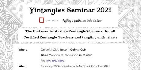Yintangles Zentangle Seminar 2021 Cairns tickets