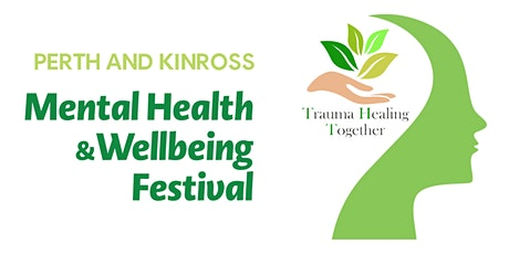 Welcome to the Perth and Kinross Mental Health Festival tickets
