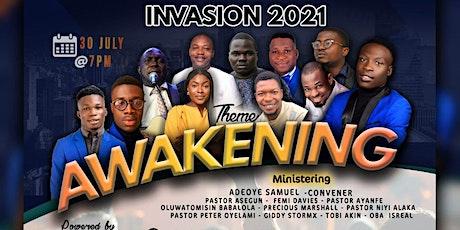 INVASION 2021 THEME: AWAKENING tickets