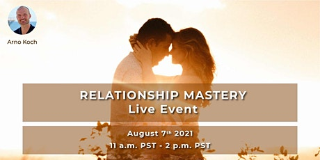 Relationship Mastery - Live Event With Arno Koch boletos