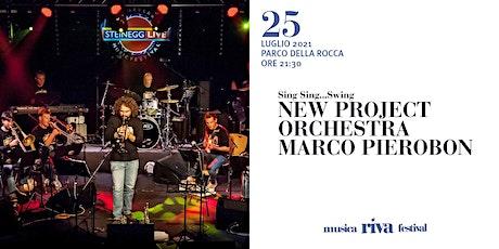 musicaRivafestival - New Project Orchestra MARCO PIEROBON biglietti