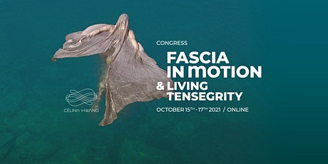 October 15 - 17th Congress Fascia in Motion and Living Tensegrity tickets