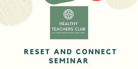 Reset and Connect Seminar for teachers. Talk and group workout tickets
