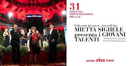 musicaRivafestival - MIETTA SIGHELE presenta i giovani talenti biglietti