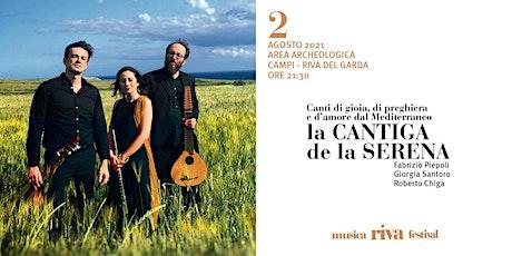 musicaRivafestival - LA CANTIGA DE LA SERENA biglietti