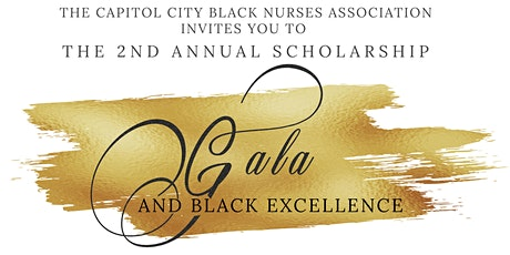 The 2nd Annual Scholarship and Black Excellence Gala tickets