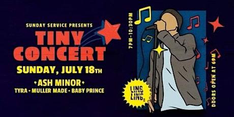 Sunday Service - Tiny Concert tickets