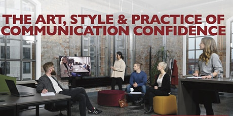 The Art of Communications, Public Speaking and Developing a Presence tickets