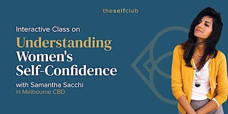 Understanding Women's Self-Confidence - Live in Melbourne tickets