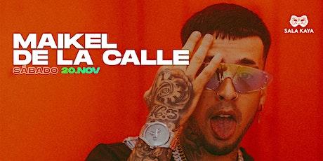 Concierto de Maikel Delacalle - Sala Kaya (Madrid) tickets
