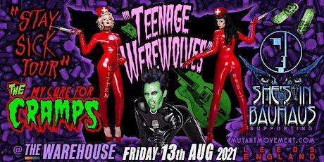 Teenage Werewolves(The Cramps tribute)She's In Bauhaus/Kitten deVille LEEDS tickets