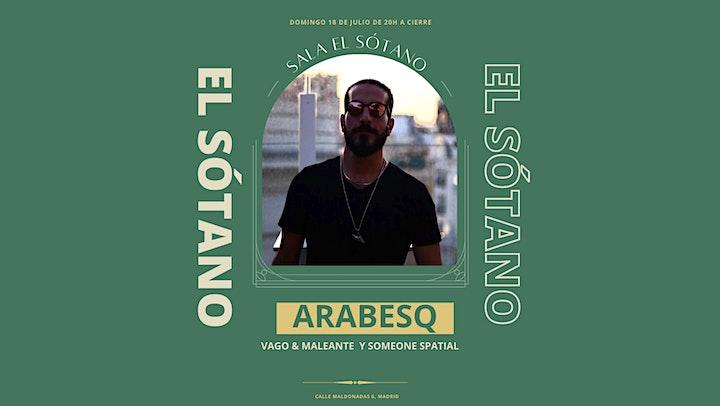 Imagen de Arabesq, Someone Spatial & Vago y Maleante