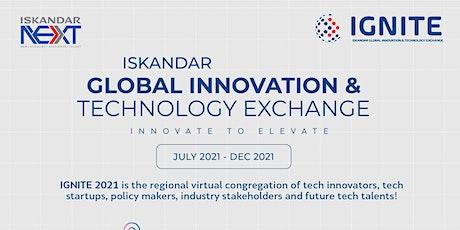 ISKANDAR GLOBAL INNOVATION & TECHNOLOGY EXCHANGE (IGNITE) 2021 tickets