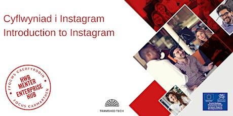 Cyflwyniad i Instagram | Introduction to Instagram tickets