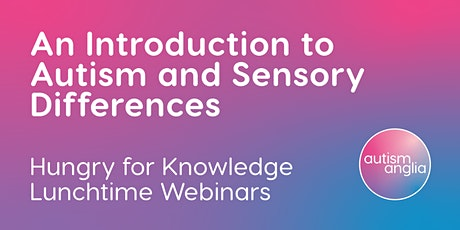 Introduction to Autism and Sensory Differences tickets