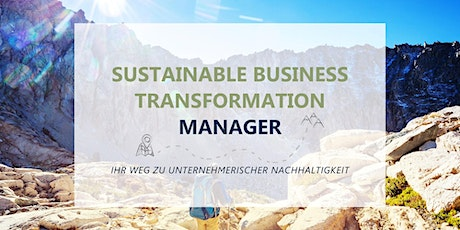 """Info-Session zum Onlinekurs """"Sustainable Business Transformation Manager"""" Tickets"""