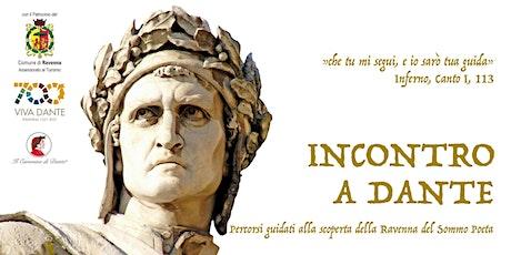 L'eredità di Dante a Ravenna tra aneddoti popolari e vicende reali biglietti