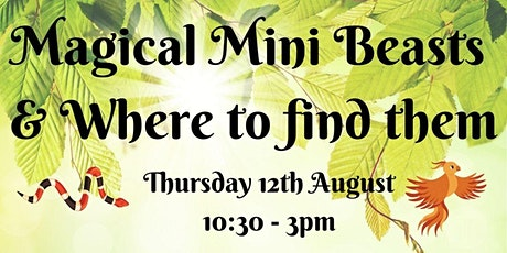 Magical Mini Beasts & Where to find them tickets