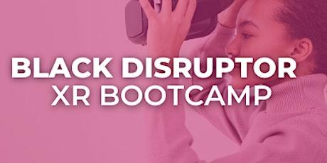 VR Showcase Evening : Black Disruptor XR Bootcamp tickets