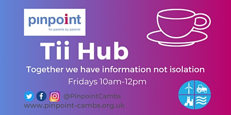 Pinpoint Parent Carer Tii Hub - we are back!!! tickets