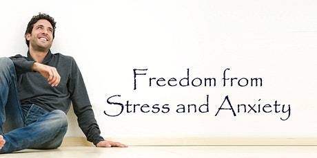 FREEDOM FROM STRESS AND ANXIETY MEDITATIONS: SUNDAYS. BOOK FULL COURSE tickets