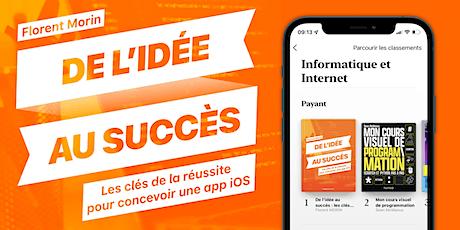 De l'idée au succès : les clés de la réussite pour concevoir une app iOS billets