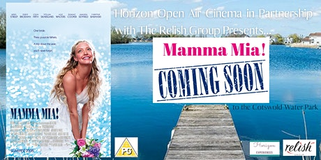 Mamma Mia Open Air Cinema at Cotswold Water Park tickets