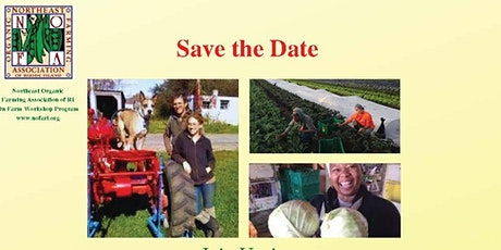 """NOFA RI On Farm Workshop  with John Kenny at """"Big Train Farm"""" tickets"""