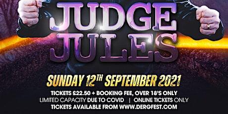 Judge Jules @Dergfest21 (Strictly 18+) tickets