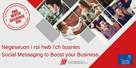 Negeseuon i roi hwb i'ch busnes |Social Messaging to Boost your Business tickets