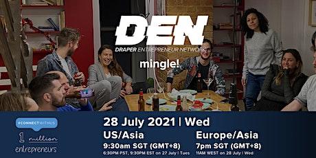 Draper Entrepreneur Network - July Mingle Event (US/Asia Session) tickets
